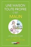 Julie Frédérique et Michel Droulhiole - Une maison toute propre, c'est malin.