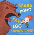 Julie Fulton et Rachel Suzanne - Bears Don't Eat Egg Sandwiches.