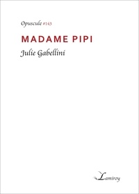 Julie Gabellini - Madame Pipi.