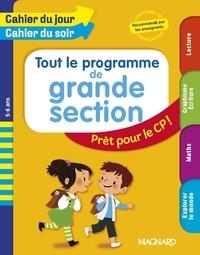 Julie Garnier et Huguette Chauvet - Tout le programme de grande section - Prêt pour le CP !.
