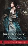 Julie Garwood - Désir rebelle.
