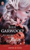 Julie Garwood - Le secret de Judith.