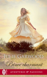 Julie Garwood - Prince charmant.