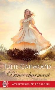 Julie Garwood - Prince charmant.