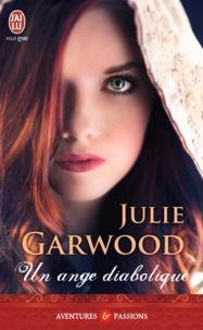 Julie Garwood - Un ange diabolique.