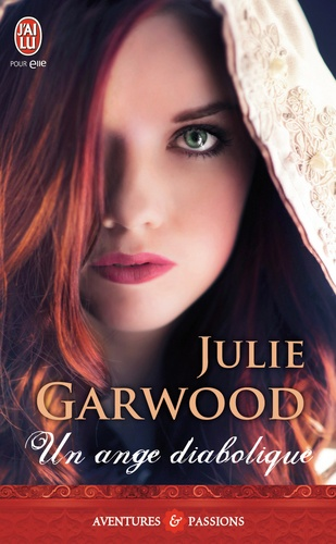 Julie Garwood - Un ange diabolique.