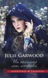 Julie Garwood - Un ravisseur sans scrupules.