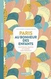 Julie Gerbet et Sabine Roche - Paris au bonheur des enfants - Boutiques, restos et loisirs Kids Friendly.