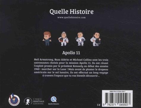 Apollo 11. Les premiers pas de l'homme sur la Lune