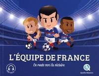 Julie Gouazé et Mona Dolets - L'Equipe de France - En route vers la victoire.