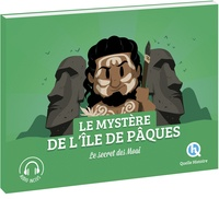 Julie Gouazé et Mathieu Ferret - Le mystère de l'île de Pâques - Le secret des Moai.