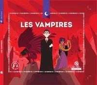 Julie Gouazé et Bruno Wennagel - Les vampires.