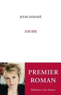 Julie Gouazé - Louise.