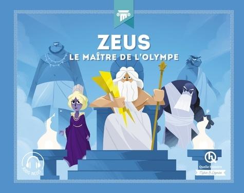 Zeus Le Maitre De L'olympe