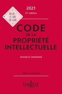 Julie Groffe-Charrier et Antoine Latreille - Code de la propriété intellectuelle - Annoté & commenté.