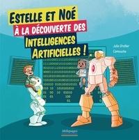 Julie Grollier et  Camouche - Estelle et Noé à la découverte des intelligences artificielles.