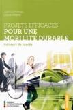 Julie Guicheteau et Louise Millette - Projets efficaces pour une mobilité durable - Facteurs de succès.
