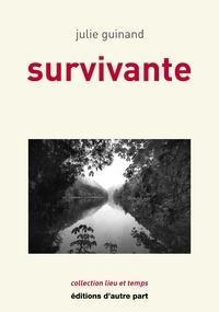 Julie Guinand - Survivante.