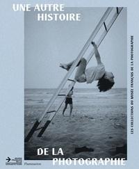 Julie Guiyot-Corteville et Eric Karsenty - Une autre histoire de la photographie - Les collections du musée français de la photographie.