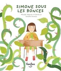 Julie Hamelin et Simone Bournival - Simone sous les ronces - Collection Fonfon audio.
