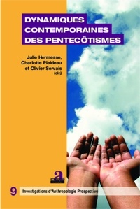Julie Hermesse et Charlotte Plaideau - Dynamiques contemporaines des pentecôtismes.