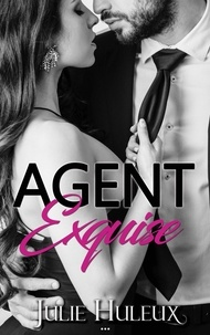 Ebooks à télécharger pour les tablettes Android Agent Exquise  - (Agents Secrets  t.1) par Julie Huleux FB2 DJVU PDB 9782363300218