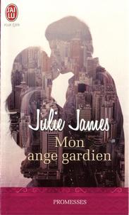Julie James - Mon ange gardien.