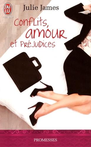 Julie James - Conflits, amour et préjudices.