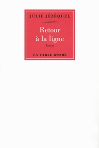 Julie Jézéquel - Retour à la ligne.