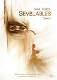 Julie Jodts - Semblables - Tome 1 - Livre 1.