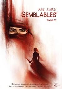 Julie Jodts - Semblables Tome 2 : .