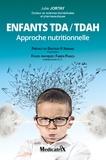 Julie Jortay et Fabien Piasco - Enfants TDA/TDAH - Approche nutritionnelle.