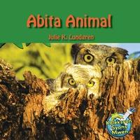 Julie K. Lundgren et Maude Heurtelou - Abita Animal / Animal Habitats - Julie K. Lundgren.