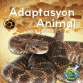 Julie K. Lundgren et Maude Heurtelou - Adaptasyon Animal / Animal Adaptations - Julie K. Lundgren.