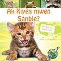 Julie K. Lundgren et Maude Heurtelou - Ak Kiyès mwen Sanble? / Who do I look Like? Yon Liv sou Bebe Bèt - Julie K. Lungren.