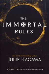 Julie Kagawa - Blood of Eden Tome 1 : The Immortal Rules.