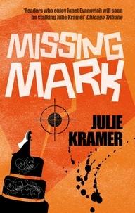 Julie Kramer - Missing Mark - Number 2 in series.