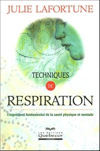Julie Lafortune - Techniques de respiration.