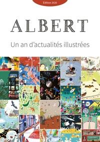 Téléchargements en ligne de livres Albert  - Un an d'actualités illustrées