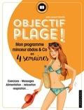 Julie Laurent-Marotte - Objectif plage ! - Mon programme minceur et abdos & Co en 4 semaines.