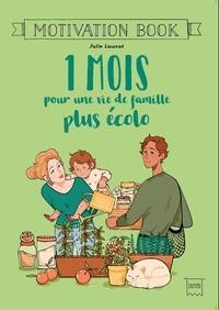 Julie Laussat - 1 mois pour une vie de famille plus écolo.