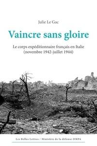 Openwetlab.it Vaincre sans gloire - Le corps expéditionnaire français en Italie (novembre 1942-juillet 1944) Image