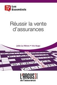 Julie Le Heran - Réussir la vente d'assurances.