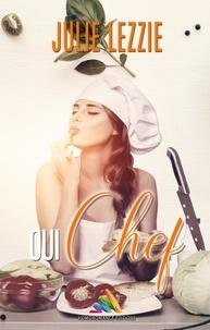 Julie Lezzie - Oui, Chef !.