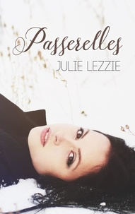 Julie Lezzie - Passerelles.