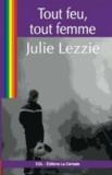 Julie Lezzie - Tout feu, tout femme.