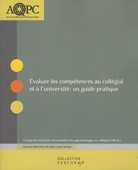 Julie Lyne Leroux - Evaluer les compétences au collégial et à l'université : un guide pratique.