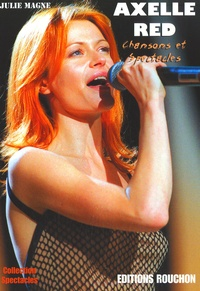 Julie Magne - Axelle Red - Chansons et Spectacles.