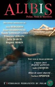 Julie Marcil et Alain Bergeron - Alibis 57.