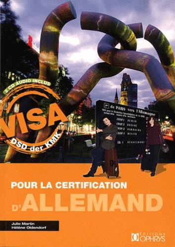 Julie Martin et Hélène Oldendorf - Visa pour la certification d'allemand. 2 CD audio